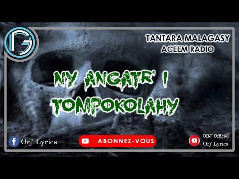 TANTARA MALAGASY || NY ANGATR' I TOMPOKOLAHY  [ACEEM RADIO]