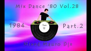 Mix Dance 80 Vol 28 Free MP3 Song Download 320 Kbps