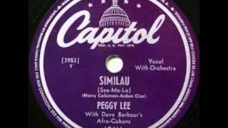 Peggy Lee - Similau (See-Me-Lo) 1949