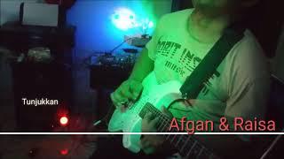 Afgan & Raisa - tunjukkan (Cover Gitar)