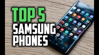 Best Samsung Phones in 2018 - Which Are The Best Samsung Smartphones?