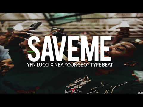 "Free Yfn Lucci x Nba Youngboy Type Beat "" Save Me "" (Prod By TnTXD x Jay Bunkin)"