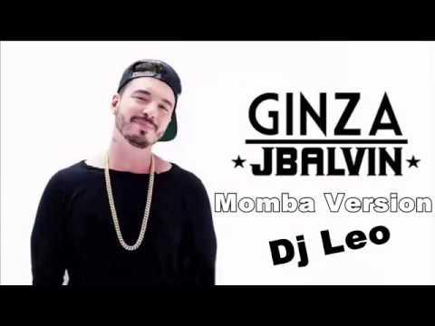 J Balvin Vs Dj Leo - Ginza (Momba Remix)