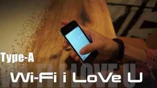 Type-A『Wi-Fi i LoVe U』