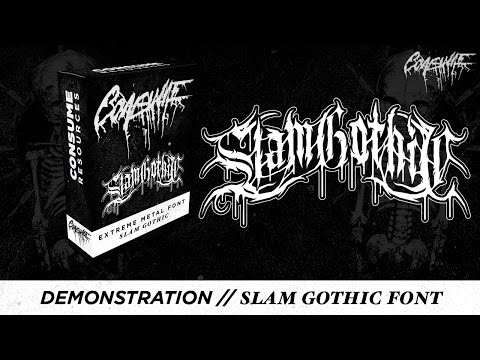 Demonstration // Slam Gothic Font W/ Mini-tutorial
