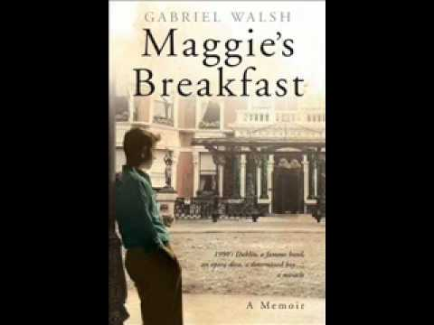 From Inchicore to Hollywood - Maggies Breakfast - Gabriel Walsh