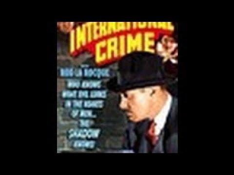 International Crime (1938) Mystery - The Best Documentary Ever