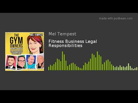 Fitness Business Legal Responsibilities