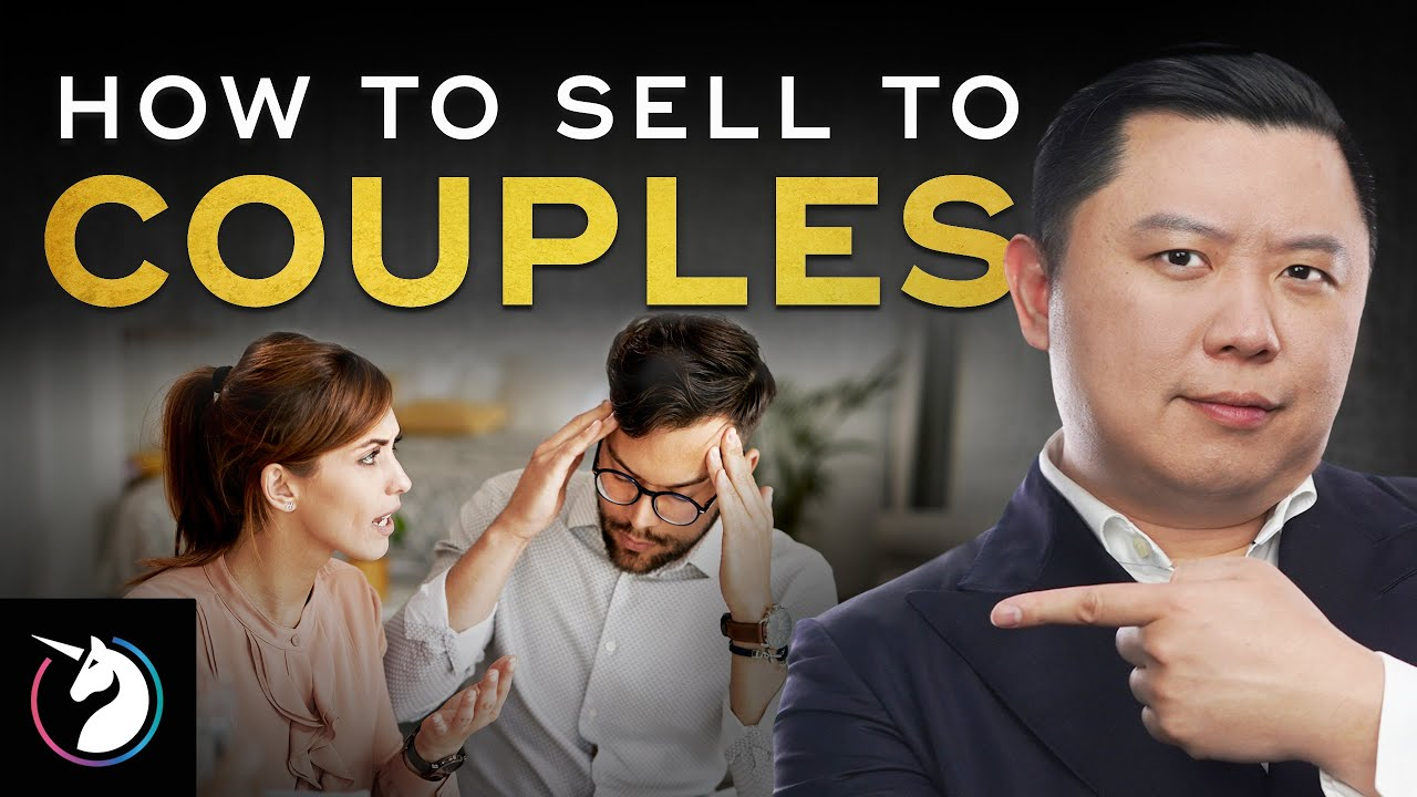 How To Sell – Sales Technique To Convince A Couple To Buy From You