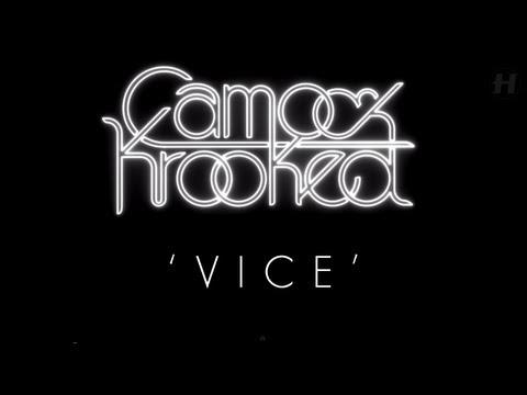 Camo & Krooked - Vice