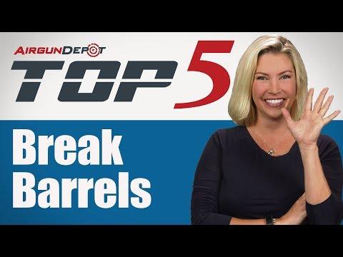 Top 5: Break Barrels