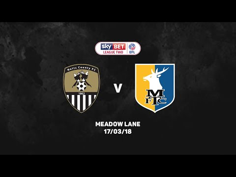 HIGHLIGHTS 17-18: Notts County v Mansfield Town