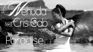 Nehuda feat. Cris Cab - Paradise [US Version]