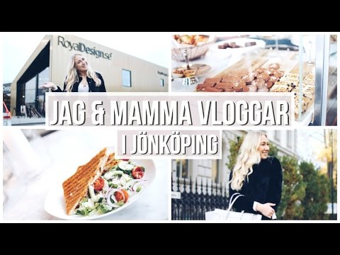 MAMMA & JAG VLOGGAR I JÖNKÖPING!