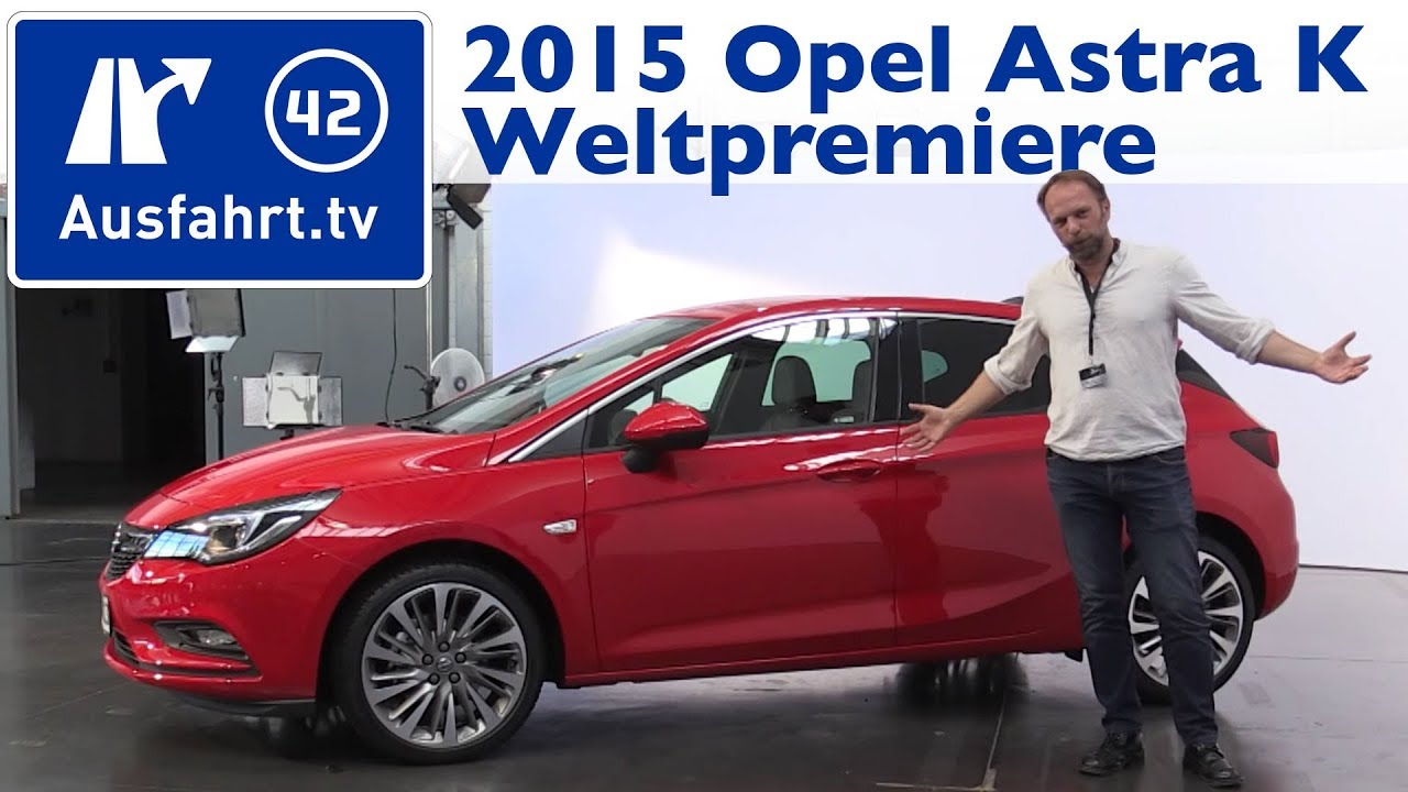 weltpremiere 2015 opel astra k 5 t rer sitzprobe. Black Bedroom Furniture Sets. Home Design Ideas
