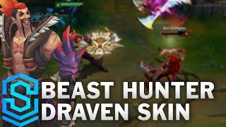 Beast Hunter Draven Skin Spotlight - League of Legends