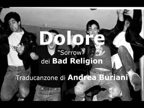 DOLORE  (Sorrow - dei BAD RELIGION) in italiano - canzone contro la guerra