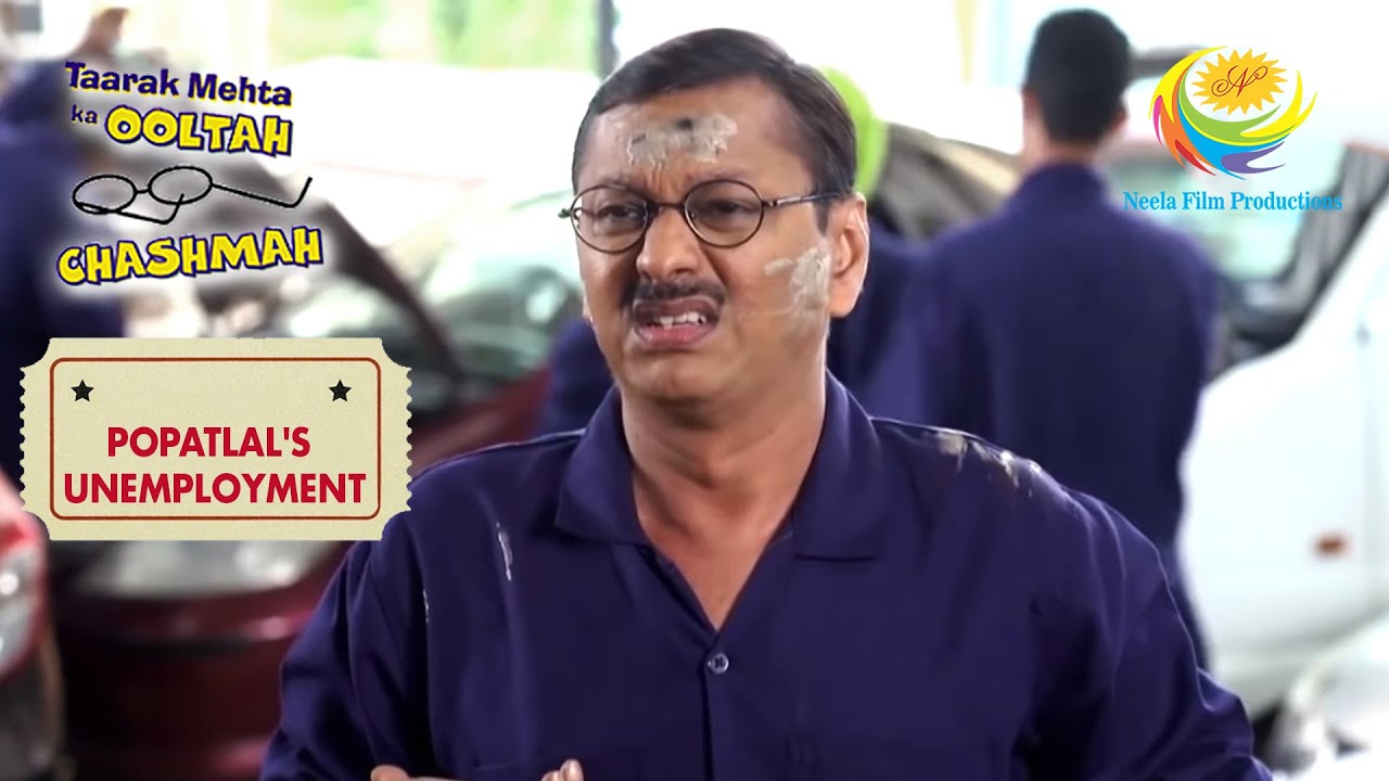 Download Popatlal's First Day At Sodhi's Garage   Taarak Mehta Ka Ooltah Chashmah   Popatlal's Unemployment