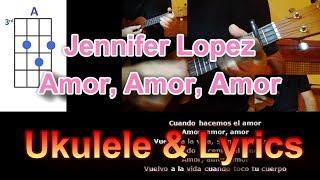Jennifer Lopez   Amor, Amor, Amor ft  Wisin Ukulele