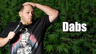 Weed Jokes (Dabs) | Comedy Works Homegrown Comedy | Comedian Brent Gill