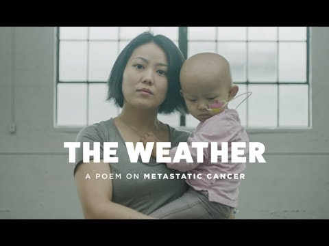 The Weather - a poem on metastatic cancer