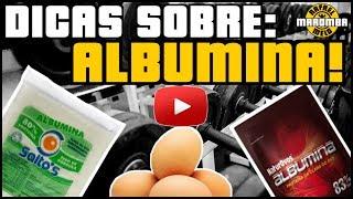 ALBUMINA - BENEFÍCIOS E PORQUE ADICIONAR NA SUA DIETA!