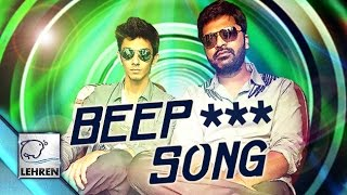 Beep*** SONG | Controversy | Simbhu and Anirudh Arrested ? | Lehren Tamil