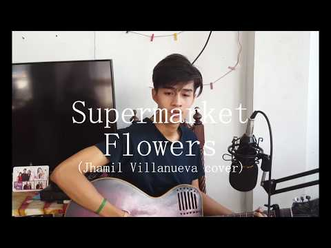 Supermarket Flowers - Ed Sheeran | Jhamil Villanueva (cover)