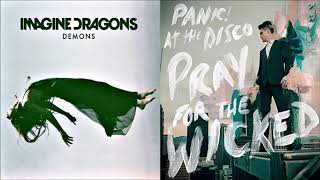 High Hopes of Demons (mashup) - Imagine Dragons Panic! at the Disco