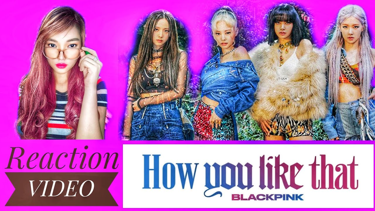 BLACKPINK - HOW YOU LIKE THAT || M/V || REACTION VIDEO with green screen effect
