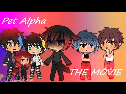 Pet Alpha//The Movie//Entirety