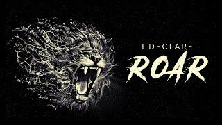 I Declare Roar: Prophetic Prayer & Intercession
