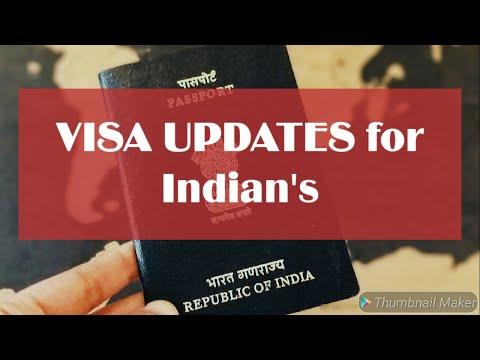 Visa Updates For Indian Passport Holders