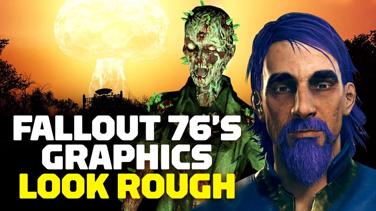 Fallout 76's Graphics Look Rough - YouTube