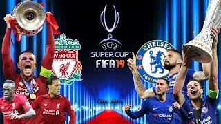 FIFA 19 | ลิเวอร์พูล VS เชลซี | ศึกยูฟ่า ซุปเปอร์คัพ 2019