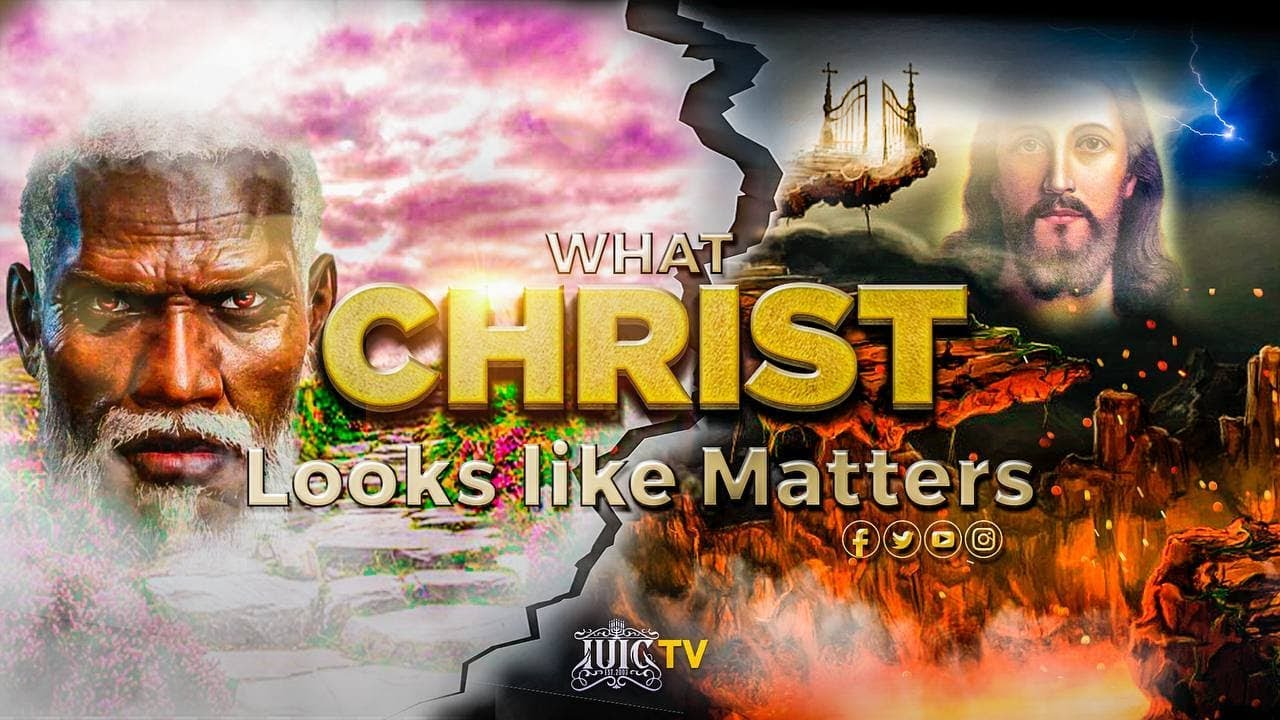 #IUIC   What Christ Looks Like Matters
