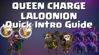 Clash of Clans - QUEEN CHARGE LALOONION INTRO GUIDE (TDH STYLE) 2 ATTACKS & BREAKDOWNS, POST UPDATE