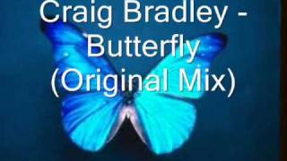 Craig Bradley - Butterfly (Original Mix)