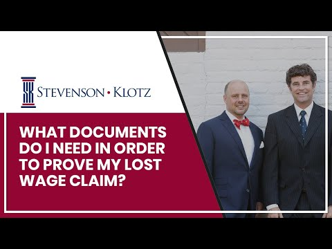 What Documents Do I Need In Order To Prove My Lost Wage Claim?