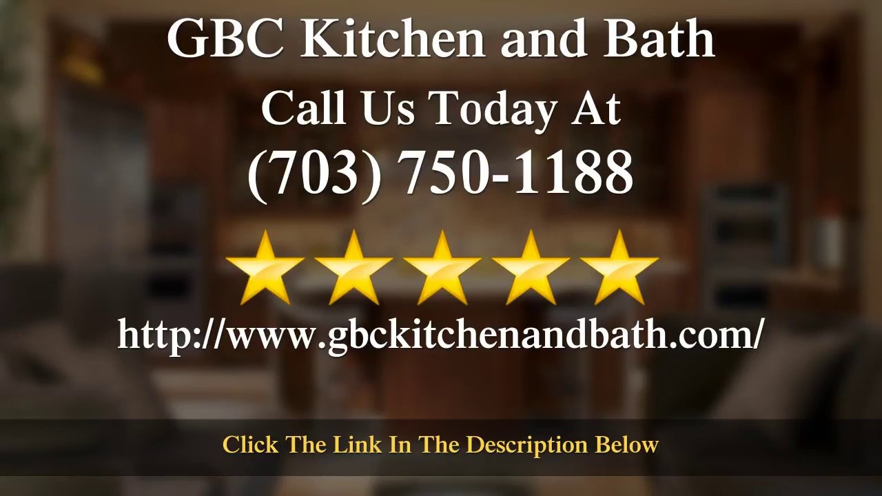GBC Kitchen and Bath (703) 750-1188 GBC Kitchen and Bath in ...