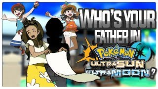 So, who is your father in ultra sun and moon? we have a lot of clues about he could possibly be birdkeepertoby i think found the answer! ...