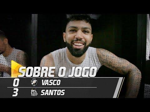 Vasco 0 x 3 Santos | SOBRE O JOGO | Brasileirão (01/09/18)