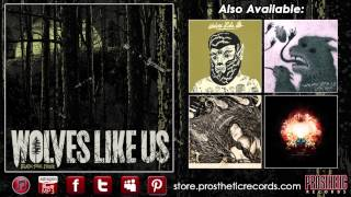 "Wolves Like Us - ""Three Poisons"""