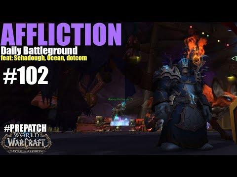 ????HAUNT - DAILY BG 102 - Affliction Warlock PvP (PrePatch BFA)