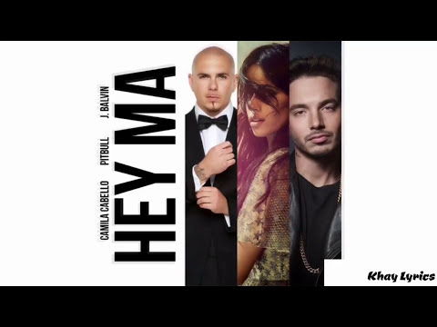 Hey Ma - Pitbull & J Belvin (feat. Camila Cabello) [Spanish Version] (Lyrics)