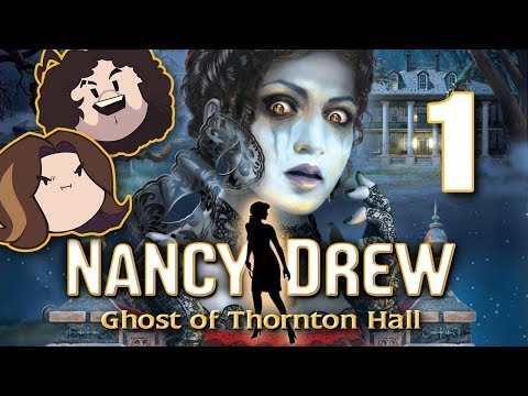 Nancy Drew: Ghost of Thornton Hall: Like Every Couple! - PART 1 - Game Grumps