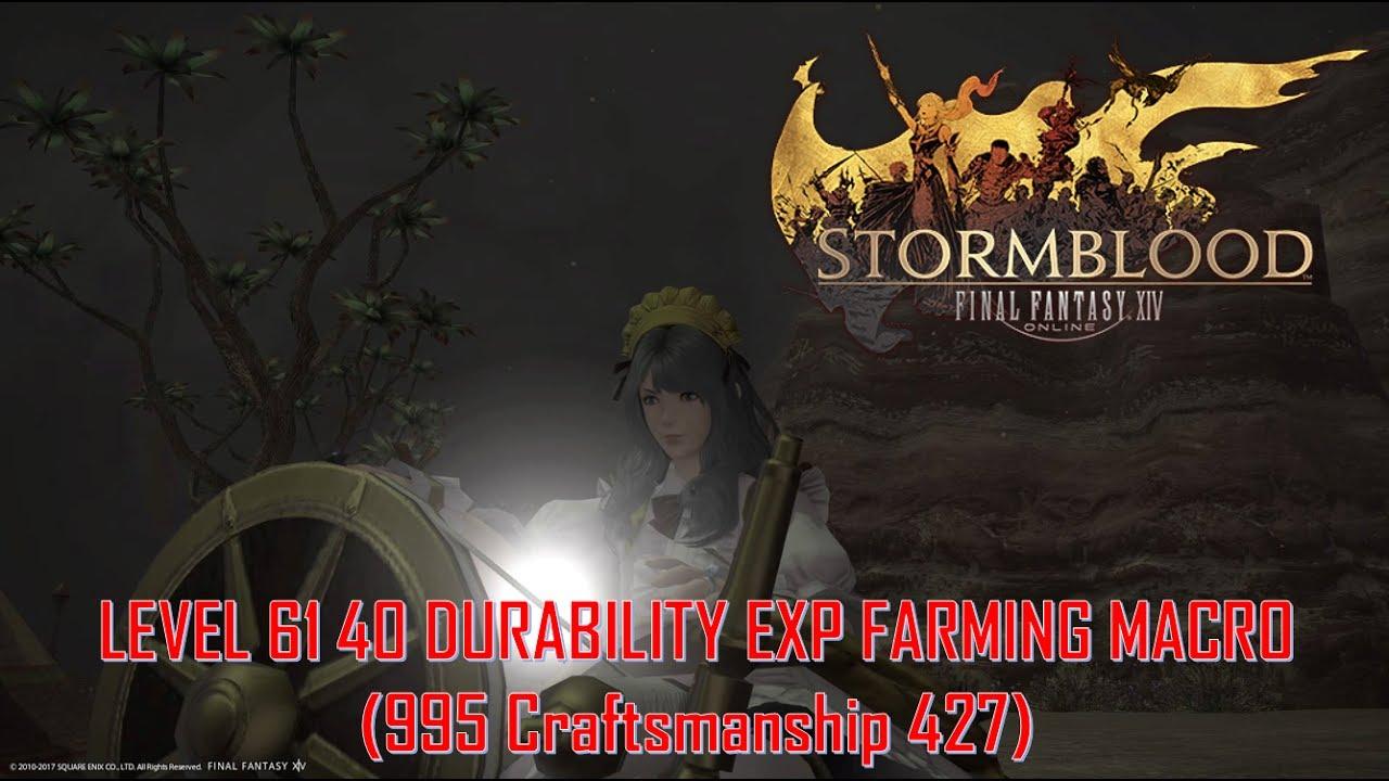 Final Fantasy XIV Stormblood - Lv 61 40 Durability Macro for EXP Farming