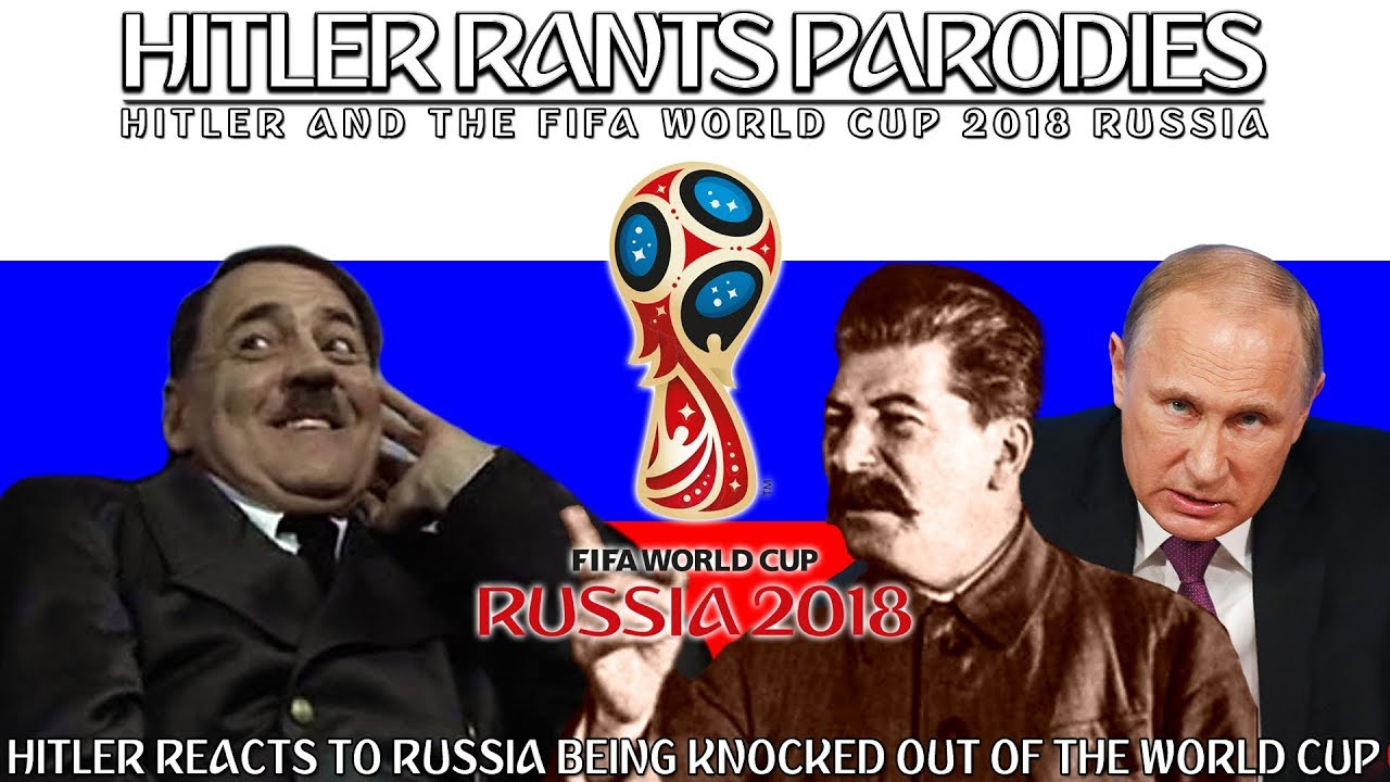 Hitler reacts to Russia being knocked out of the World Cup