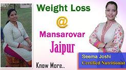 Jaipur (जयपुर) - Weight Loss करने के लिए तैयार हो जाइयें - With Seema