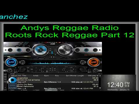 Andys Reggae Radio - Roots Rock Reggae Part 12